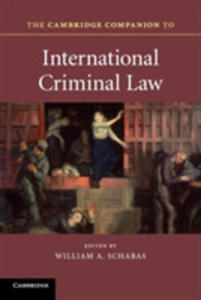 The Cambridge Companion To International Criminal Law - 2840239376