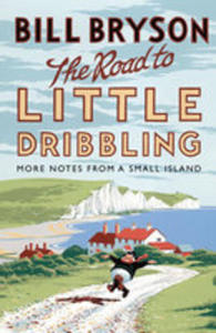 The Road To Little Dribbling - 2860421748
