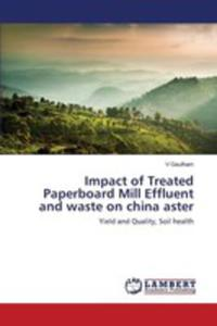 Impact Of Treated Paperboard Mill Effluent And Waste On China Aster - 2860627924