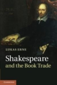 Shakespeare And The Book Trade - 2840395253