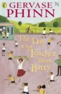 The Day Our Teacher Went Batty - 2839858728