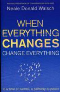 When Everything Changes, Change Everything - 2839902913