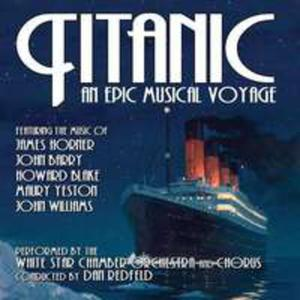 Titanic: An Epic Musical Voyage - O.s.t. - 2840435880