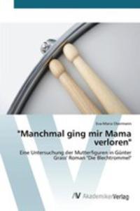 """""""Manchmal Ging Mir Mama Verloren"""" - 2860650041"""