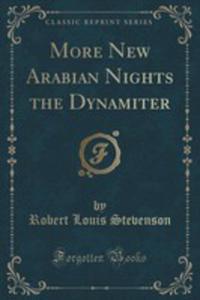 More New Arabian Nights The Dynamiter (Classic Reprint) - 2855154422