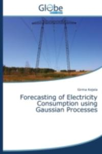 Forecasting Of Electricity Consumption Using Gaussian Processes - 2857164403