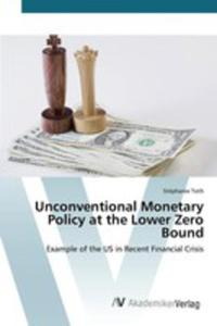 Unconventional Monetary Policy At The Lower Zero Bound - 2857256705