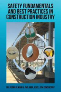 Safety Fundamentals And Best Practices In Construction Industry - 2853962080