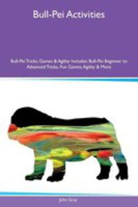Bull-pei Activities Bull-pei Tricks, Games & Agility Includes - 2853965433