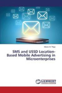 Sms And Ussd Location-based Mobile Advertising In Microenterprises - 2857251480