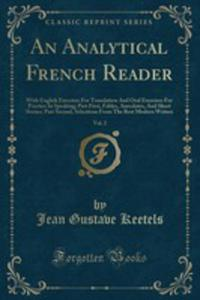 An Analytical French Reader, Vol. 2 - 2853047960