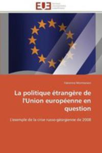 La Politique Etrangere De L'union Europeenne En Question - 2857214417