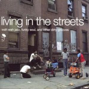 Living In The Streets - 2852808199