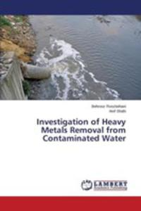 Investigation Of Heavy Metals Removal From Contaminated Water - 2857253802