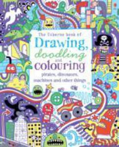 Drawing, Doodling & Colouring Pirates, Dinosaurs, Machines And Other Things - 2840848708