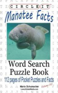 Circle It, Manatee Facts, Word Search, Puzzle Book - 2853982510