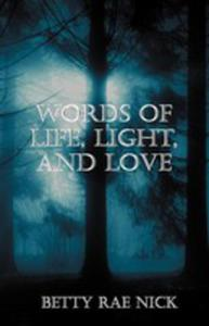 Words Of Life, Light, And Love - 2852940492