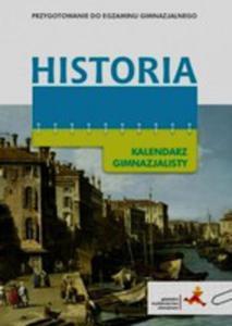 Historia. Kalendarz Gimnazjalisty Gwo - 2846040113