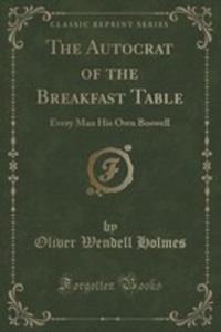 The Autocrat Of The Breakfast Table - 2852867023