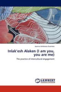 Inlak'esh Alaken (I Am You, You Are Me) - 2857112067