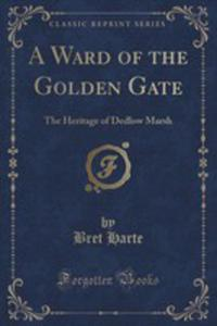 A Ward Of The Golden Gate - 2852994167