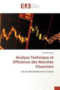 Analyse Technique Et Efficience Des Marchés Financiers - 2857268444