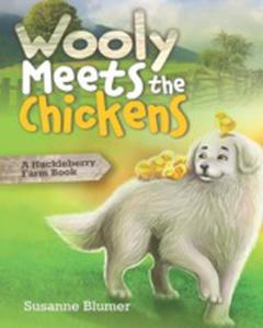 Wooly Meets The Chickens - 2852925325