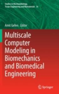 Multiscale Computer Modeling In Biomechanics And Biomedical Engineering - 2840074689