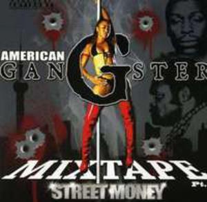 Street Money: American Gangsta / Różni Wykonawcy - 2839691286