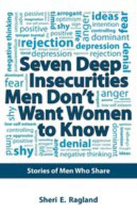 Seven Deep Insecurities Men Don't Want Women To Know - 2852937437