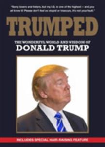 Trumped: The Wonderful World And Wisdom Of Donald Trump - 2840432574