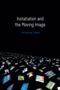 Installation And The Moving Image - 2845348723