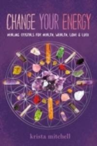 Change Your Energy, Change Your Life - 2840429206