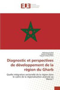 Diagnostic Et Perspectives De Développement De La Région Du Gharb - 2860701549