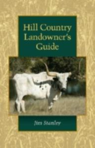 Hill Country Landowner's Guide - 2845343263