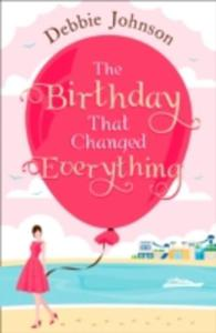 The Birthday That Changed Everything - 2840243710