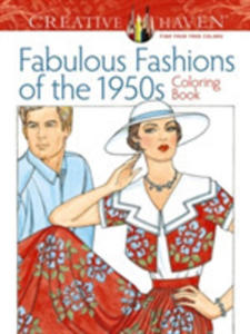 Creative Haven Fabulous Fashions Of The 1950s Coloring Book - 2840406703