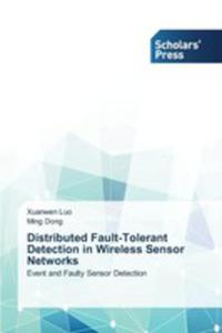 Distributed Fault-tolerant Detection In Wireless Sensor Networks - 2857268424