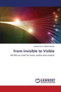 From Invisible To Visible - 2870802164