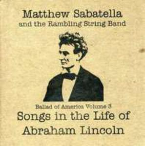 Songs The Life Of Abraham Lincoln 3 - 2839742255