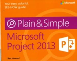 Microsoft Project 2013 Plain & Simple - 2839879820