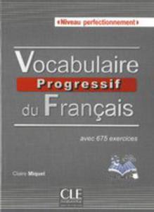 Vocabulaire Progressif Du Français - Niveau Perfectionnement - Książka + Cd - 2840186853