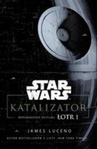 Katalizator Star Wars Łotr 1 - 2849951165