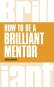 How To Be A Brilliant Mentor - 2840252632