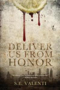 Deliver Us From Honor - 2852933763