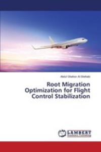 Root Migration Optimization For Flight Control Stabilization - 2860667950