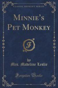 Minnie's Pet Monkey (Classic Reprint) - 2854744224