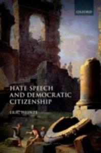 Hate Speech And Democratic Citizenship - 2849516329
