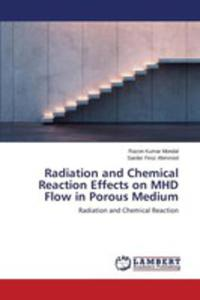 Radiation And Chemical Reaction Effects On Mhd Flow In Porous Medium - 2860667896