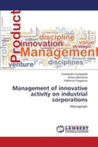 Management Of Innovative Activity On Industrial Corporations - 2860668551